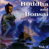 Buddha and Bonsai Vol. 2 - China Von Oliver Shanti