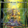 Buddha and Bonsai Vol. 3 by Oliver Shanti