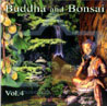 Buddha and Bonsai Vol. 4 Par Oliver Shanti