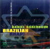 Brazilian Rhapsody by Daniel Barenboim