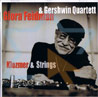 Klezmer &amp; Strings Von Giora Feidman &amp; The Gershwin Quartett