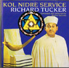 Kol Nidre Service by Cantor Richard Tucker