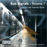 Sub Signals - Volume 1 by Various