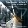 Sub Signals - Volume 1 Por Various