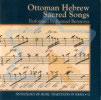Ottoman Hebrew Sacred Songs