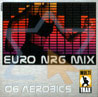 Volume 06 by Euro Nrg Mix
