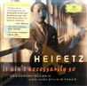 It Ain't Necessarily So Par Jascha Heifetz