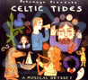 Celtic Tides - A Musical Odyssey by Various