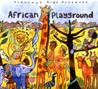 African Playground by Various