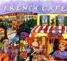 French Cafe by Various