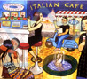 Italian Cafe by Various