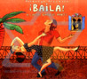 Baila - A Latin Dance Party by Various