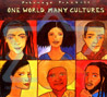 One World, Many Cultures by Various