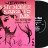 Jewish Songs My Mother Sang To Me by Cantor Samuel Malavsky