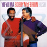 Hush by Yo-Yo Ma & Bobby McFerrin