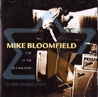 Live At The Old Waldorf - Mike Bloomfield