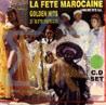 La Fete Marocaine - Golden Hits Por Various