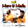 Choice Songs from 25 Years by Merv and Marla Watson