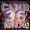 Volume 36 by Club Mix