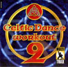 Volume 02 by Celtic Dance Workout