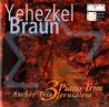 3 Piano Trios - Yehezkel Braun