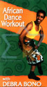 African Dance Workout by Debra Bono