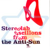 Oscillons from the Anti-Sun Von Stereolab
