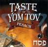 Taste of Yom Tov - Pesach by Various