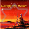 The Best of Ladysmith Black Mambazo - The Star and the Wiseman