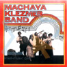 Machaya Klezmer Band by Machaya Klezmer Band