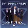 Sympinny + Yumi - Sympinny + Yumi