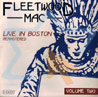 Live In Boston Vol. 2 لـ Fleetwood Mac