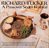 A Passover Seder Festival by Cantor Richard Tucker