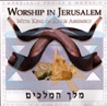 Worship in Jerusalem by King of Kings Assembly