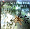 Acupuncture for Mind Par Wang Xu - Dong
