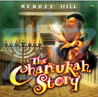 The Chanukah Story by Rebbee Hill