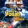 The Story of Yonah and the Whale by Rebbee Hill