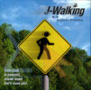 J-Walking by Various