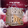 Bring the House Down Par Avraham Fried