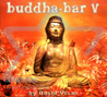 Buddha Bar Vol. 5 Von Various