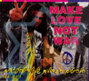 Make Love Not War by Various