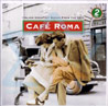 Cafe Roma - Various