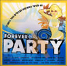 Forever Party के द्वारा Various