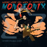 Where Were You When It Happened? by Monotonix