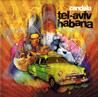 Tel - Aviv Habana - Candela