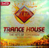 Trance House - The Hits of Tomorrow Par Various