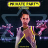 Private Party - Yahel