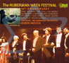 The Huberman Week Festival 30th Anniversary Por The Israel Philharmonic Orchestra