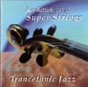 Trancethnic Jazz by Ron Rettich Super Strings