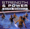 Strength and Power - Water Workout Par Karen Westfall